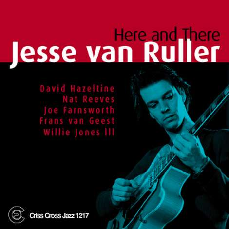 Jesse van Ruller: Here and There