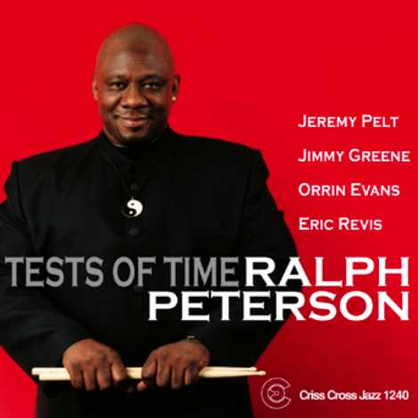 Ralph Peterson: Tests of Time