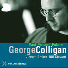 George Colligan: Past-Present-Future